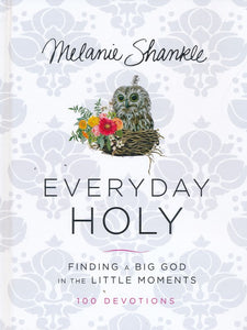 Everyday Holy by Melanie Shankle
