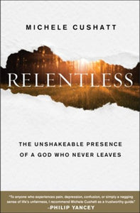 Relentless by Michele Cushatt
