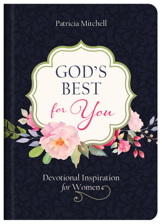 God's Best for You by Patricia Mitchell