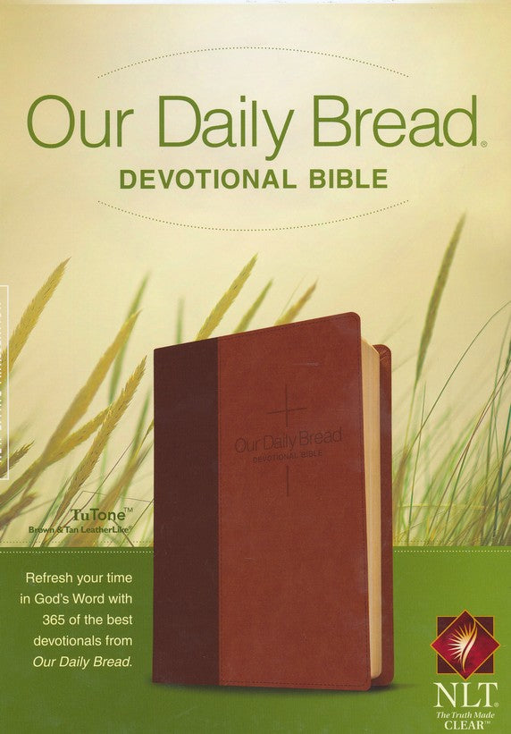 NLT Our Daily Bread Devotional Bible