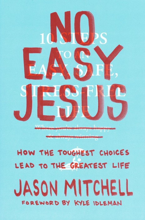 No Easy Jesus by Jason Mitchell