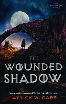 The Wounded Shadow by Patrick W Carr