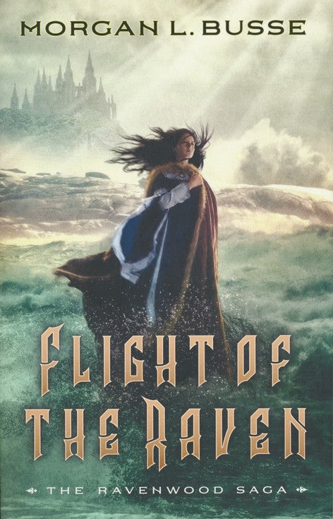 Flight of the Raven by Morgan L Busse