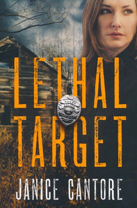 Lethal Target by Janice Cantore