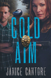 Cold Aim by Janice Cantore