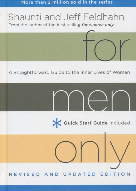 For Men Only by Shaunti & Jeff Feldhahn