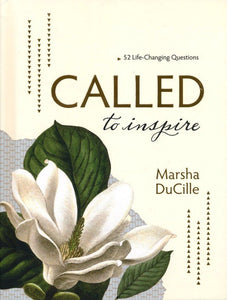 Called to Inspire by Marsha DuCille