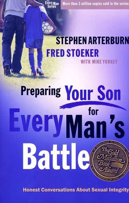 Preparing Your Son for Every Man's Battle by Stephen Arterburn