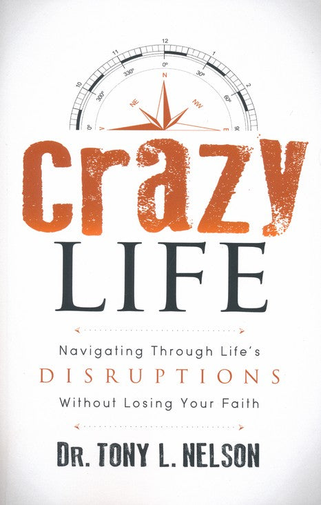 Crazy Life by Dr. Tony L Nelson