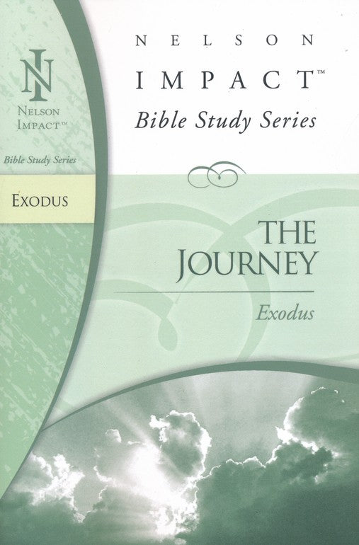 Nelson Impact: The Journey, Exodus Bible Study