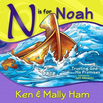 N Is For Noah by Ken Ham, Mally Ham
