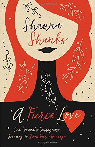 A Fierce Love by Shauna Shanks