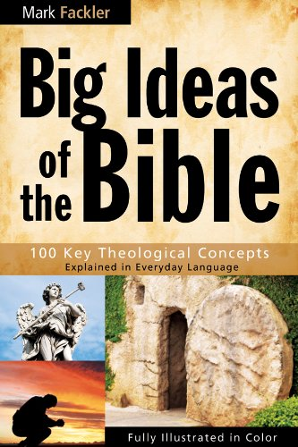 Big Ideas of the Bible by Mark Fackler