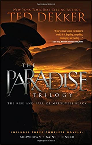 The Paradise Trilogy by Ted Dekker