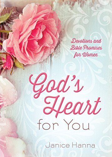 God's Heart for You by Janice Hanna