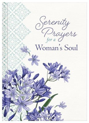 Serenity Prayers for a Woman's Soul by Emily Biggers