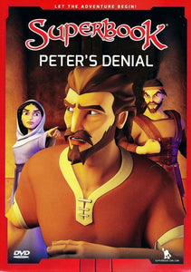 Superbook: Peter's Denial DVD