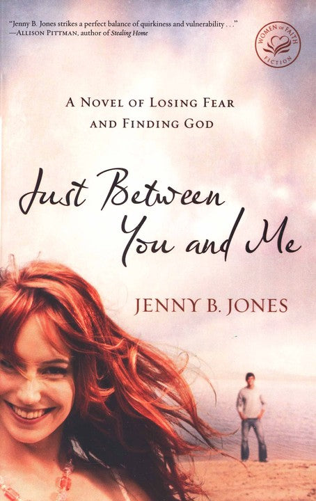 Just Between You and Me by Jenny B Jones