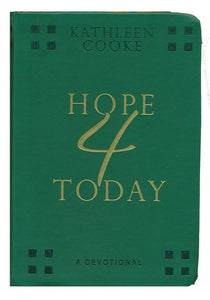 Hope 4 Today: a Devotional by Kathleen Cooke