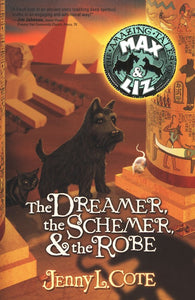 The Dreamer, the Schemer & the Robe by Jenny L. Cote
