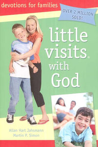 Little Visits With God Devotions For Families By Allan Hart Jags Mann