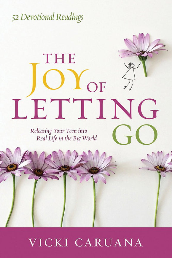 The Joy of Letting Go by Vicki Caruana