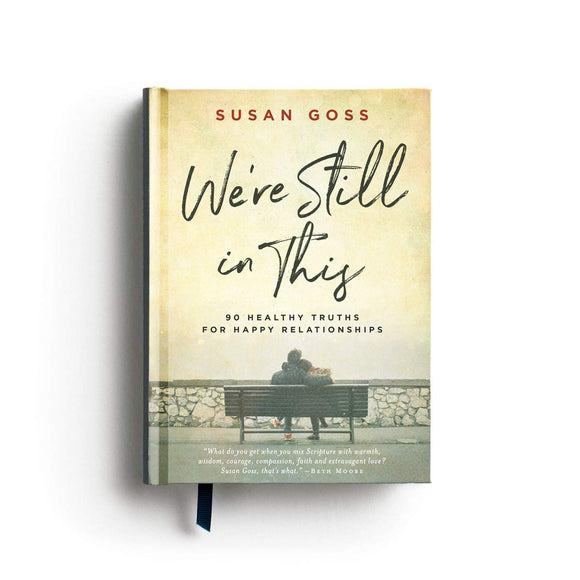 We're Still in This by Susan Goss