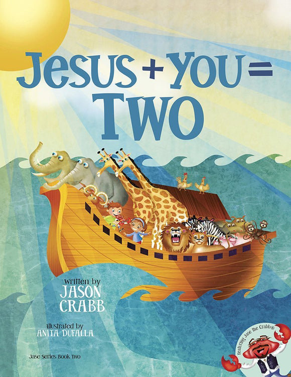 Jesus + You = Two by Jason Crabb