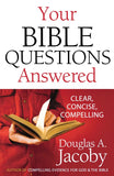 Your Bible Questions Answered by Douglas A Jacoby