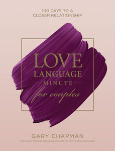 Love Language Minute for Couples by Gary Chapman