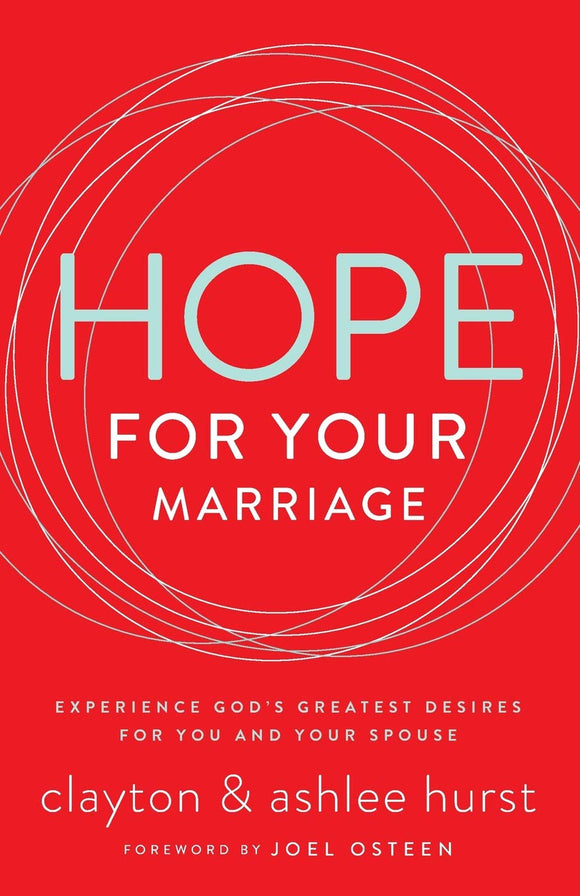 Hope for Your Marriage by Clayton & Ashlee Hurst