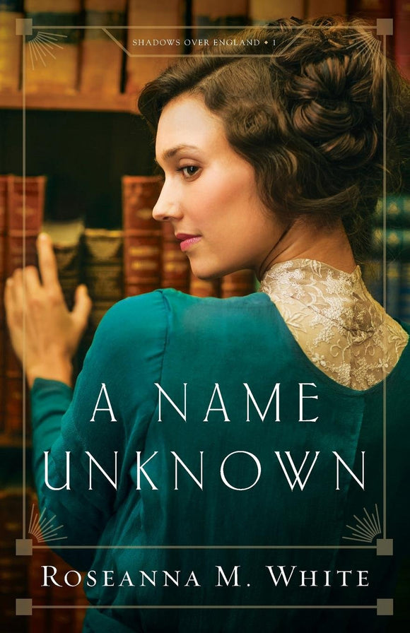 A Name Unknown by Roseanna M White