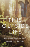 This Outside Life by Laurie Kehler