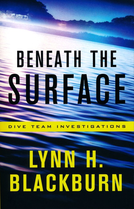 Beneath the Surface by Lynn H Blackburn