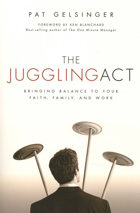 The Juggling Act by Pat Gelsinger