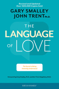 The Language of Love by Gary Smalley & John Trent