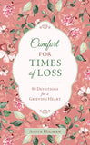 Comfort for Times of Loss by Anita Higman