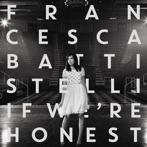 Francesca Battistelli: If We're Honest