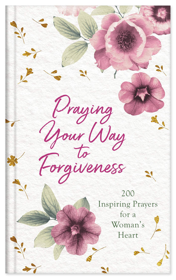 Praying Your Way to Forgiveness