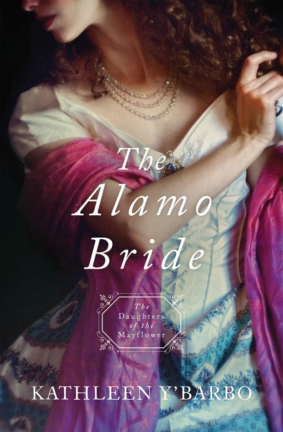 The Alamo Bride by Kathleen Y'Barbo