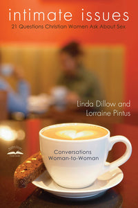 Intimate Issues by Linda Dillow & Lorraine Pintus