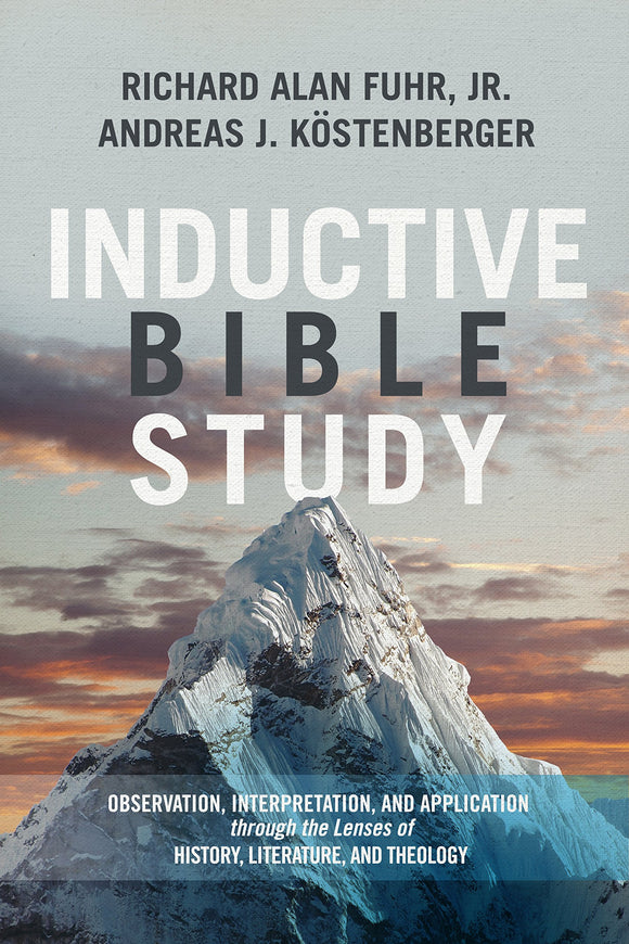 Inductive Bible Study by Fuhr & Kostenberger