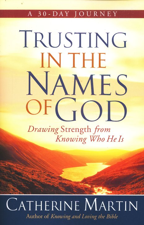 Trusting in the Names of God by Catherine Martin