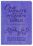 One Minute with the Women of the Bible by Elizabeth George