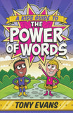 A Kid's Guide to the Power of Words by Tony Evans