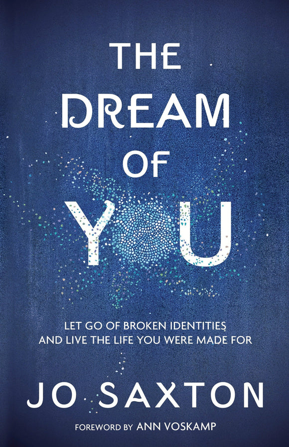 The Dream of You by Jo Saxton