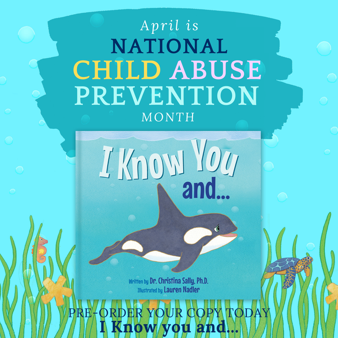 April is National Child Abuse Awareness Month