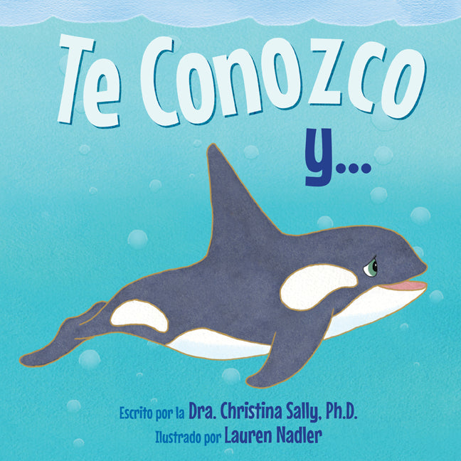 Te Conozco y... (I Know You Spanish edition)