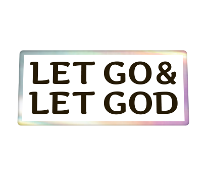 Let Go & Let God - D-LGLG