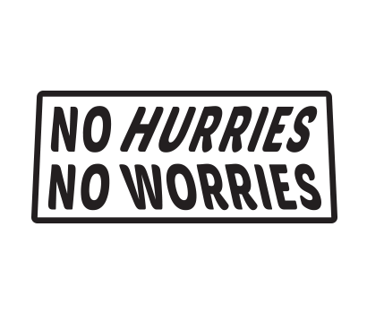 No Hurries No Worries - D-NHNW